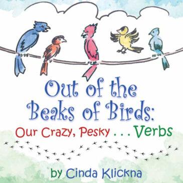 Author Cinda Klickna Uses Birds to Teach Crazy, Pesky Verbs | Community Voices